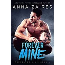 Forever Mine (Tormentor Mine Book 4)