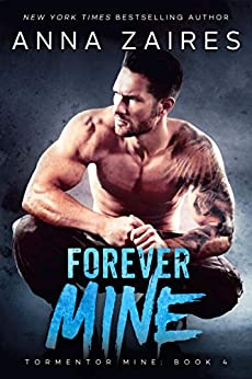 Forever Mine (Tormentor Mine Book 4) by [Zaires, Anna, Zales, Dima]