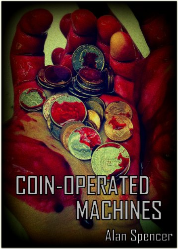 Coin Operated Machines: Special Edition (English Edition)