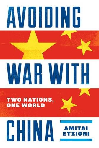 Avoiding War With China: Two Nations, One World