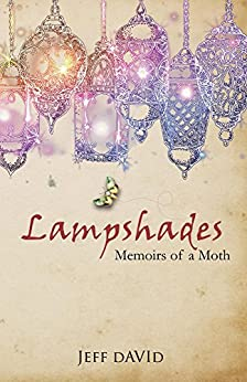 Lampshades: Memoirs of a Moth by [David, Jeff]