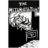 The MetamorphoTrump: Somewhat strongly inspired by Franz Kafka's The Metamorphosis (Trump Classics)