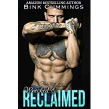 Wrecked & Reclaimed (Sacred Sinners MC - Texas Chapter Book 5)