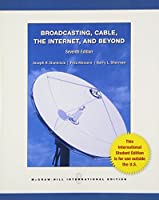 Broadcasting, Cable the Internet and Beyond: An Introduction to Modern Electronic Media