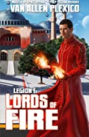 Legion I: Lords of Fire (New Edition)