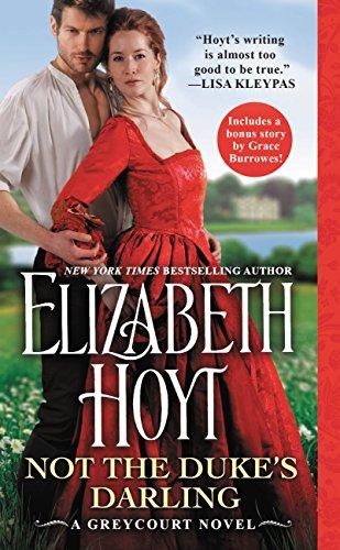 Not the Duke's Darling: Includes a bonus novella (The Greycourt Series Book 1) (English Edition)