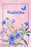 Friederike: Personalized Journal with Her German Name (Mein Tagebuch)
