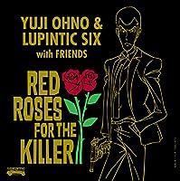 レッド・ローゼス・フォー・ザ・キラー RED ROSES FOR THE KILLER [Analog]