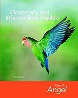 Elementary and Intermediate Algebra for College Students (The Angel Developmental Algebra Series)