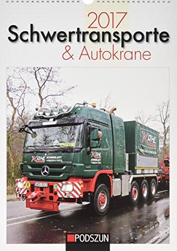 Schwertransporte & Autokrane 2017: Monatskalender