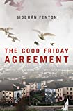 The Good Friday Agreement (English Edition)