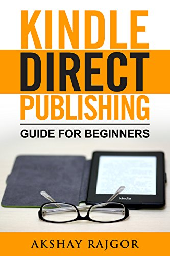 Kindle Direct Publishing: Guide for Beginners (English Edition)