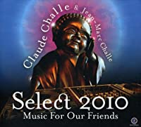 Select 2010 Music for Our Friends