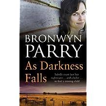 As Darkness Falls (Dungirri Book 1)