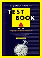 Linguaforum Toefl Ibt Test Book I: 2 Complete Practice Tests for the Toefl Ibt (Toefl Practice Test Series)