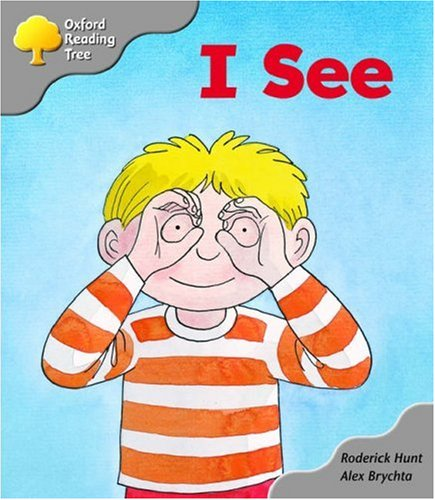 Oxford Reading Tree: Stage 1: More First Words A: I Seeの詳細を見る