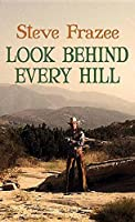 Look Behind Every Hill: A Western Duo