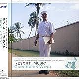 RESORT+MUSICカリビアン・ウインドを試聴する