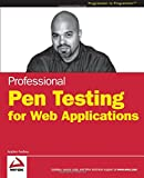 Professional Pen Testing for Web Applications (Programmer to Programmer)