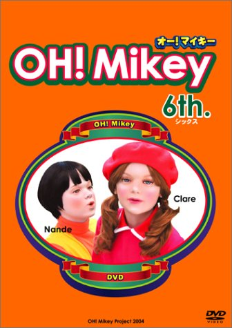 OH!Mikey 6th. [DVD]