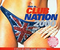 This Is Club Nation 2000 by Various Artists