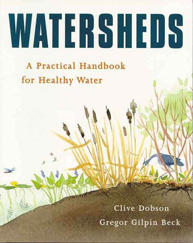 Download Watersheds: A Practical Handbook for Healthy Water 1552093301