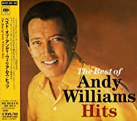Best of Andy Williams Hits by Andy Williams (2004-08-24)
