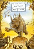 Norbert Nackendick oder Das nackte Nashorn