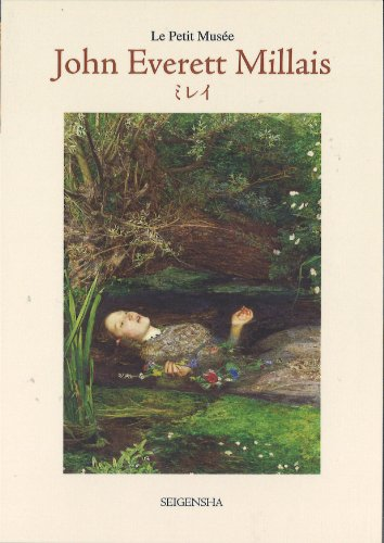 John Everett Millais(ミレイ) (ちいさな美術館)