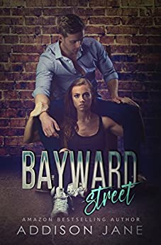 Bayward Street by [Jane, Addison]