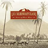 Lei Nahonoapi`ilani: Songs of West Maui
