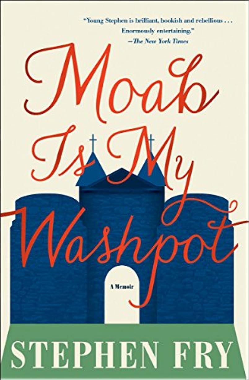 同情的アッパーチームMoab Is My Washpot: A Memoir (English Edition)