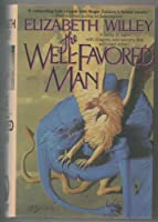 The Well-Favored Man: The Tale of the Sorcerer's Nephew