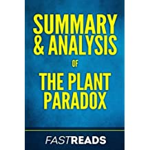Summary & Analysis of the Plant Paradox: By Steven R. Gundry