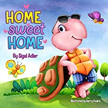 """Home Sweet Home"":: Teach Your Kids About the Importance of Home! (kids book: bedtime story : picture (ages 3 5) )"