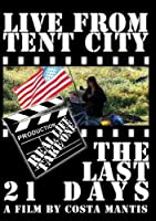 Live From Tent City: The Last 21 Days [並行輸入品]