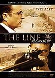 THE LINE 殺しの銃弾 [DVD]