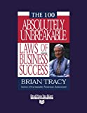 The 100 Absolutely Unbreakable Laws of Business Success: Easyread Super Large 24pt Edition