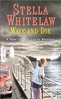 Wave and Die (Jordan Lacey)