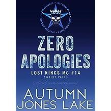 Zero Apologies: Zero and Lilly, Part 3 (Lost Kings MC Book 14)