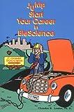 Jump Start Your Career in Bioscience