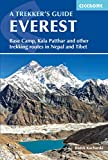 Everest: A Trekker's Guide: Base Camp, Kala Patthar and other trekking routes in Nepal and Tibet (International Trekking) (English Edition)