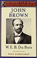 John Brown (Oxford W. E. B. Du Bois)