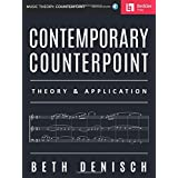 Contemporary Counterpoint: Theory & Application (Music Theory: Counterpoint) Bk/Online Audio