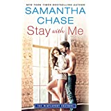 Stay with Me (Montgomery Brothers Book 3)