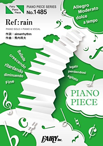 ピアノピースPP1485 Ref:rain / Aimer(...