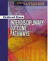 Critical Care Interdisciplinary Outcome Pathways
