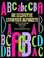 100 Decorative Condensed Alphabets (Dover Pictorial Archive)
