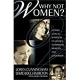 Why Not Women: A Biblical Study of Women in Missions, Ministry, and Leadership: A Fresh Look at Scripture on Women in Mission