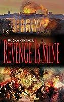 Revenge Is Mine